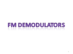 1 FM DEMODULATORS Contents