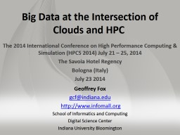 Big Data at the Intersection of Clouds andHPC