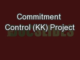 Commitment Control (KK) Project