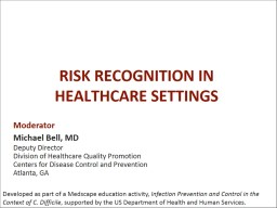 RISK RECOGNITION IN HEALTHCARE SETTINGS