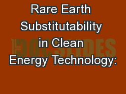 Rare Earth Substitutability in Clean Energy Technology:
