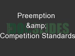 Preemption & Competition Standards