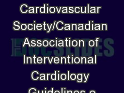 2018 Canadian Cardiovascular Society/Canadian Association of Interventional Cardiology Guidelines o
