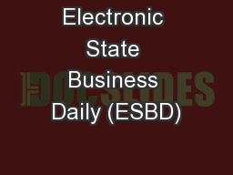 Electronic State Business Daily (ESBD)