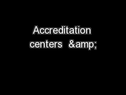 Accreditation centers  &