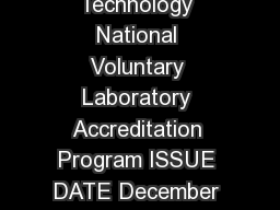DEPARTMENT OF COMMERCE National Institute of Standards and Technology National Voluntary Laboratory Accreditation Program ISSUE DATE December   NUMBER LB LAB BULLETIN LAP Electromagnetic Compatibility