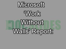 Microsoft  'Work Without Walls' Report: