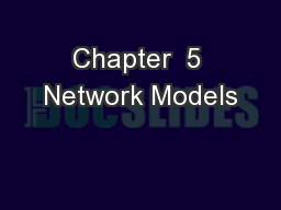 Chapter  5 Network Models PowerPoint PPT Presentation