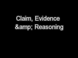Claim, Evidence & Reasoning