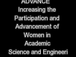 ADVANCE   Increasing the Participation and Advancement of Women in Academic Science and Engineeri