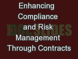 Enhancing  Compliance and Risk Management Through Contracts