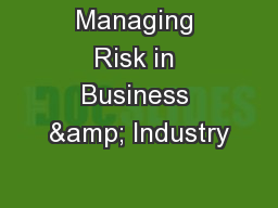 Managing Risk in Business & Industry