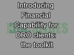 Introducing Financial Capability for DRO clients: the toolkit