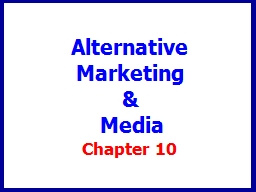 Chapter 10 Alternative Marketing