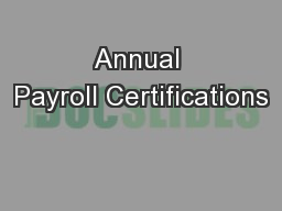 Annual Payroll Certifications