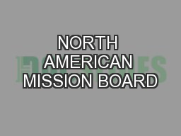 NORTH AMERICAN MISSION BOARD PowerPoint PPT Presentation