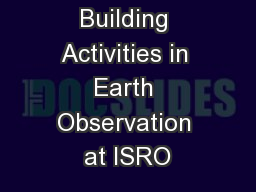 Capacity Building Activities in Earth Observation at ISRO