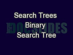 Search Trees Binary Search Tree