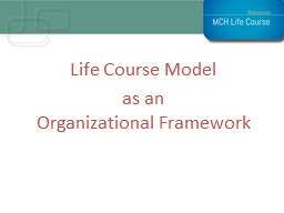 Life Course Model   as  an
