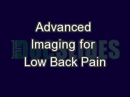 Advanced Imaging for Low Back Pain