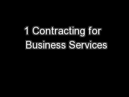1 Contracting for  Business Services