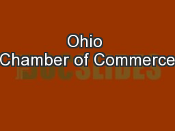 Ohio Chamber of Commerce PowerPoint Presentation, PPT - DocSlides