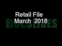 Retail File  March  2018