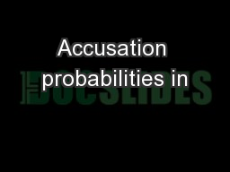 Accusation probabilities in