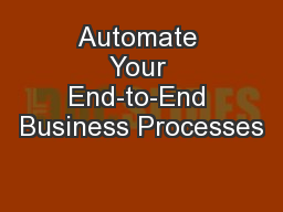 Automate Your End-to-End Business Processes