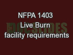 NFPA 1403 Live Burn facility requirements