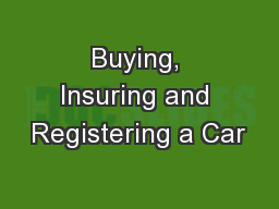 Buying, Insuring and Registering a Car