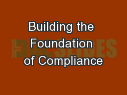 Building the Foundation of Compliance