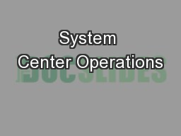 System Center Operations