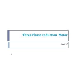 Three Phase Induction Motor PowerPoint PPT Presentation
