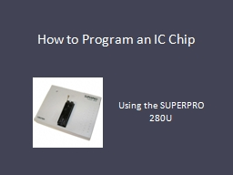 How to Program an IC Chip PowerPoint PPT Presentation