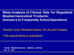Meta-Analysis of Clinical Data for Regulated Biopharmaceutical Products: