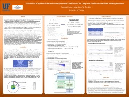 This   research is based on the estimation of the spherical harmonic geopotential coefficients for