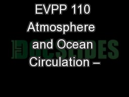 EVPP 110 Atmosphere  and Ocean Circulation –