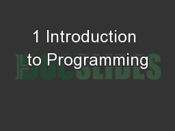 1 Introduction to Programming