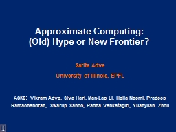 Approximate Computing: (Old) Hype or New Frontier?