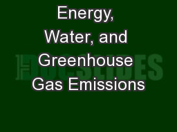 Energy, Water, and Greenhouse Gas Emissions