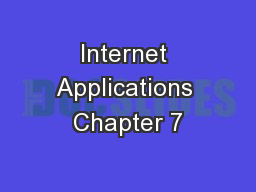 Internet Applications Chapter 7