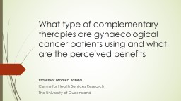 What type of complementary therapies are