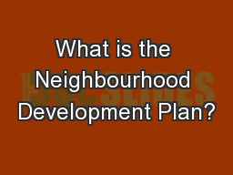 What is the Neighbourhood Development Plan?