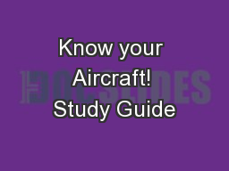 Know your Aircraft! Study Guide