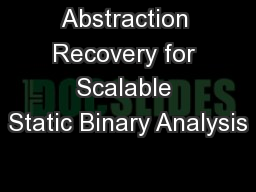 Abstraction Recovery for Scalable Static Binary Analysis
