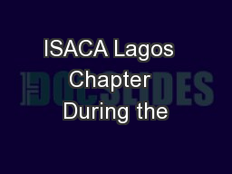 ISACA Lagos  Chapter  During the