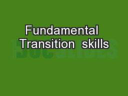 Fundamental Transition  skills