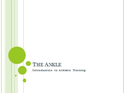 The Ankle Introduction to Athletic Training