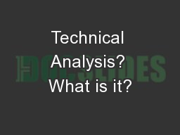 Technical Analysis? What is it?